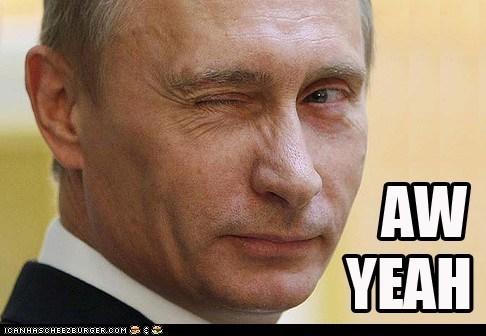 aw yeah,Pundit Kitchen,Vladimir Putin,wink,winking