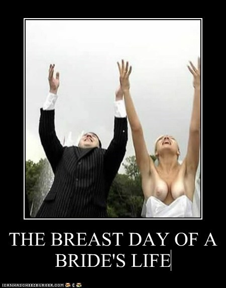 THE BREAST DAY OF A BRIDE'S LIFE