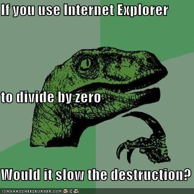 computers,division,internet explorer,philosoraptor,wormhole,zero