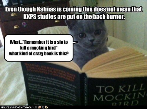 Even though Katmas is coming this does not mean that KKPS studies are put on the back burner.