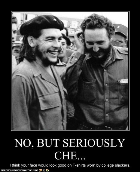 NO, BUT SERIOUSLY CHE...