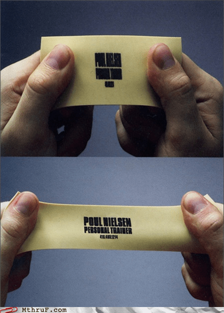 Stretch Armstrong Gets a Business Card