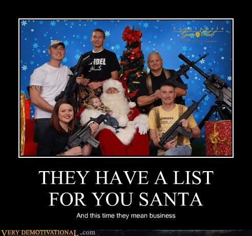 THEY HAVE A LIST FOR YOU SANTA