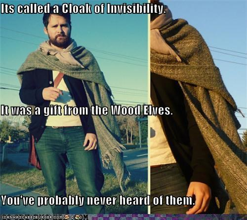 cloak of invisibility,elves,hipsterlulz,Lord of the Rings,mainstream,underground