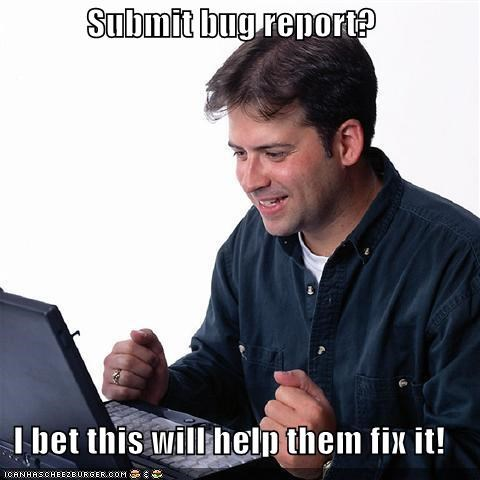 Submit bug report?  I bet this will help them fix it!