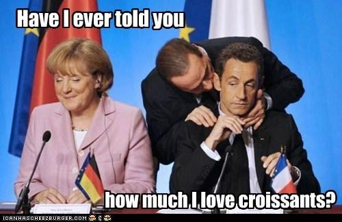 croissant,croissants,french,Nicolas Sarkozy,political,politics,president,Pundit Kitchen