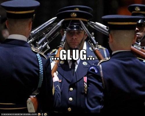 ...GLUG...