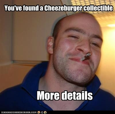 cheezburger,collectible,Good Guy Greg,more details