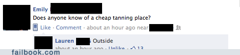 cheap,good idea,tanning,your friends are laughing at you