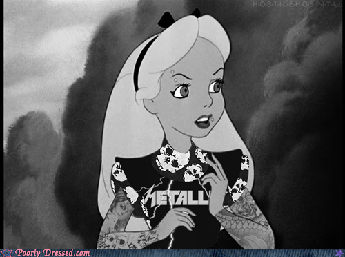 Poorly Dressed: Alice's love of Metallica was exceeded only by her black eyeliner