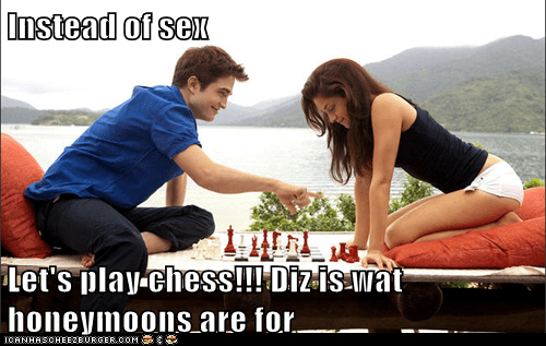Instead of sex   Let's play chess!!! Diz is wat honeymoons are for