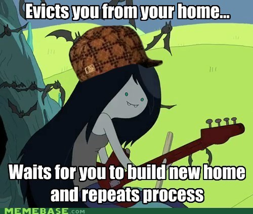 adventure time,build,finn,home,Jake,marceline,repeat,Scumbag Steve,vampire