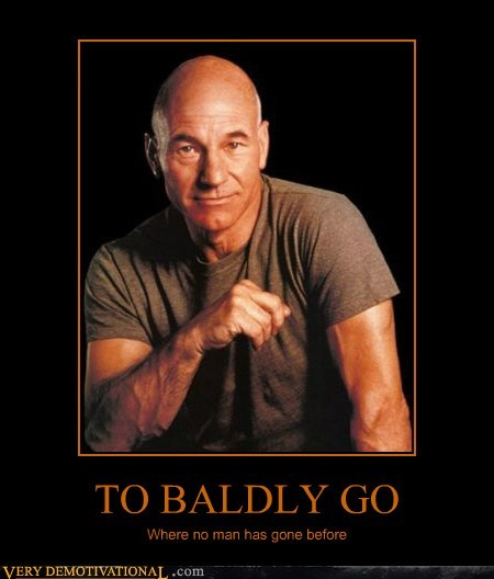 TO BALDLY GO