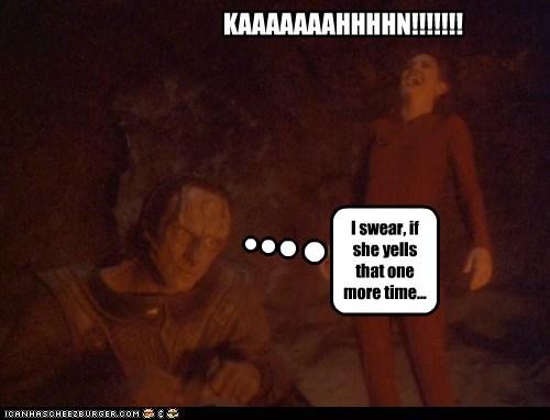 annoying,cardassian,khaaaaan,old joke,Star Trek,yelling