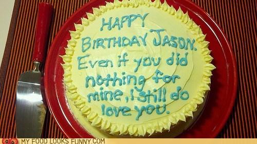 birthday,cake,message,passive aggressive