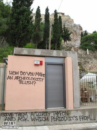 archaeology,clever,dirty joke,graffiti,gross,hacked irl,joke,jokes,lady business,rude,win