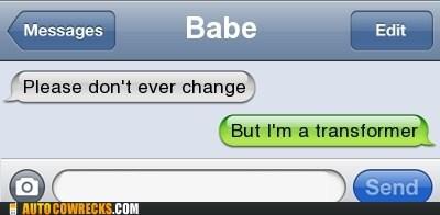 AutocoWrecks,change,dating,mobile phone,relationships,texting,transform,transformer