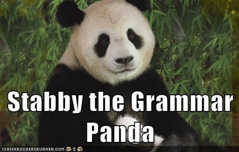 animals,grammar,grammar nazi,panda,stabby the grammar panda