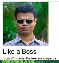 awesome,Like a Boss,this guy,wikipedia
