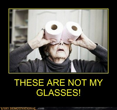 THESE ARE NOT MY GLASSES!