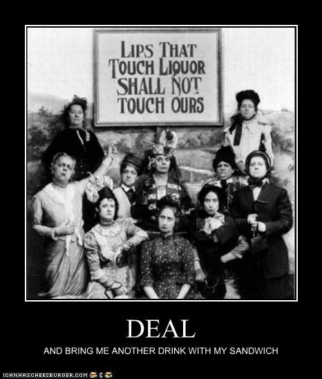 alcohol,booze,demotivational,funny,historic lols,ladies,Photo