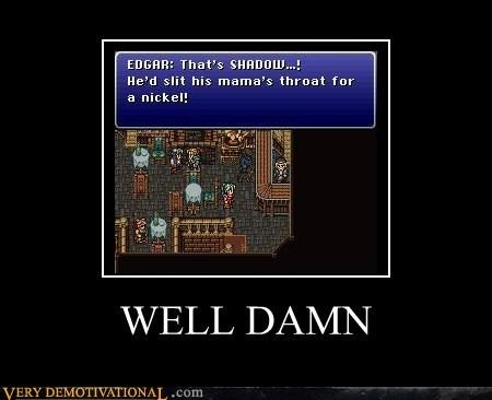 damn,hilarious,mean,shadow,video games