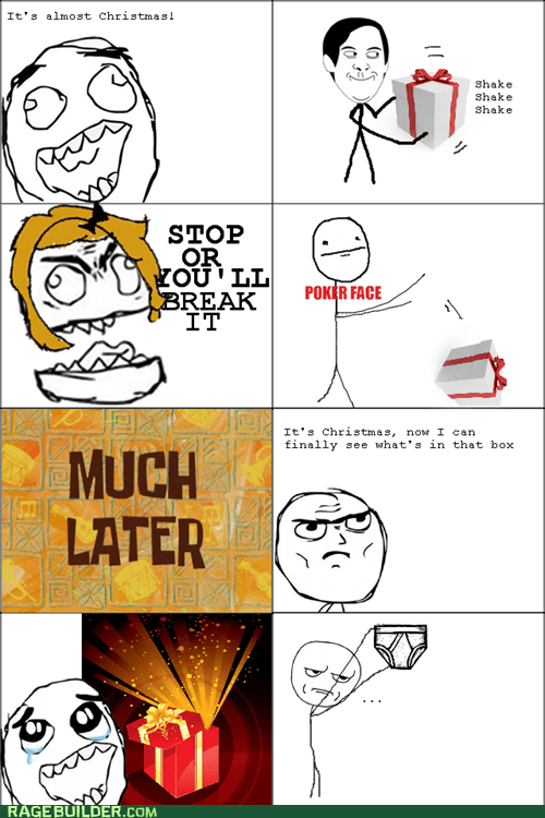 Rage Comics: Better Go Break Them In