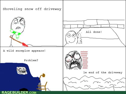 I Hate Getting Plowed