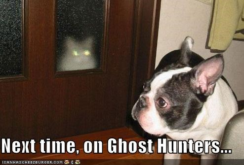Next time, on Ghost Hunters...