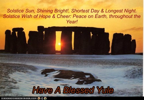 Solstice Sun, Shining Bright!, Shortest Day & Longest Night. Solstice Wish of Hope & Cheer: Peace on Earth, throughout the Year!
