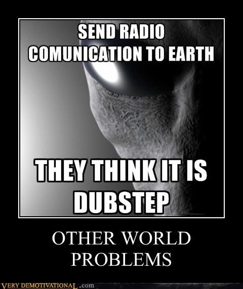 Aliens,dubstep,hilarious,Music,radio