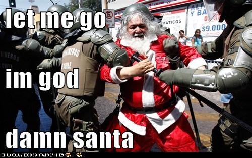 let me go im god damn santa