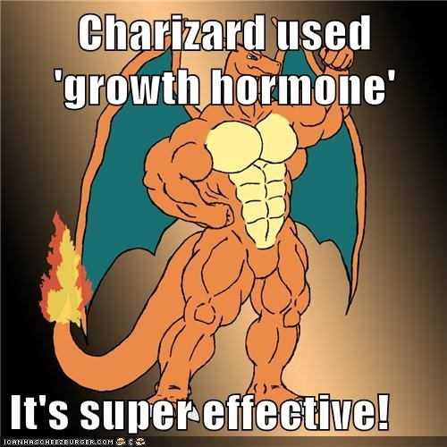 Charizard used 'growth hormone'  It's super effective!