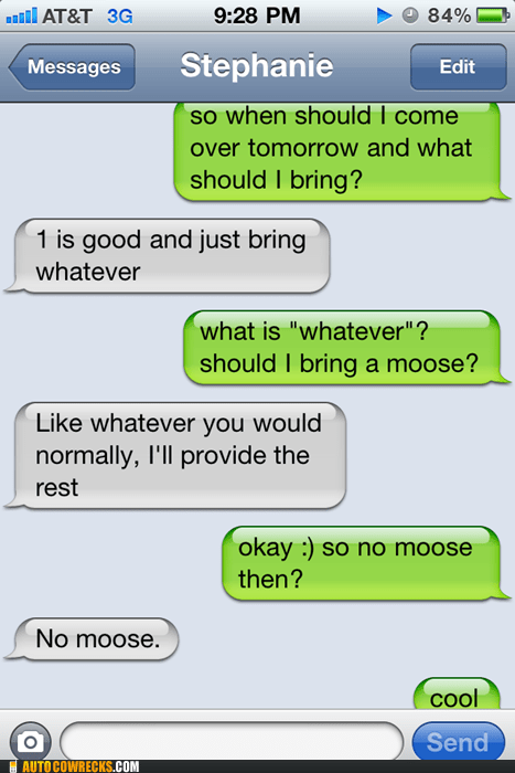 AutocoWrecks,g rated,Hall of Fame,mobile phones,moose,Party,texting,vague,whatever