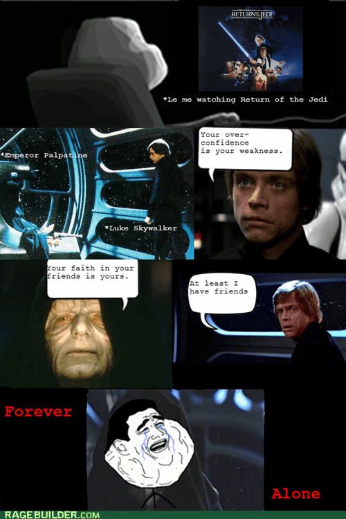 forever alone,friends,Rage Comics,star wars