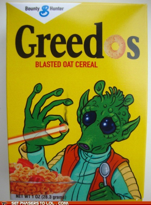 blaster,cereal,cheerios,greedo,han shot first
