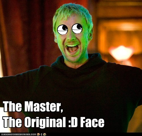 The Master,The Original :D Face