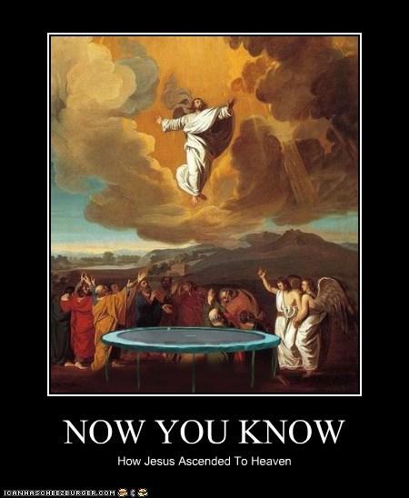 ascend,ascension,heaven,historic lols,jesus,jump,trampoline