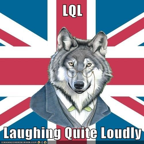 Sir Courage Wolf Esq: Indeed!