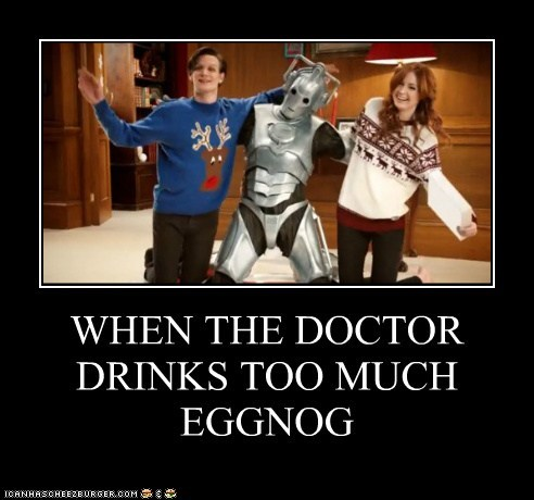 WHEN THE DOCTOR DRINKS TOO MUCH EGGNOG