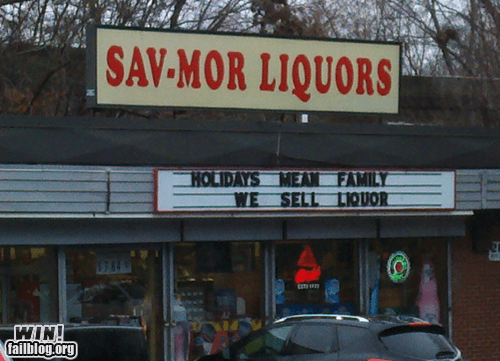alcohol,booze,family,g rated,holidays,liquor,sign,win