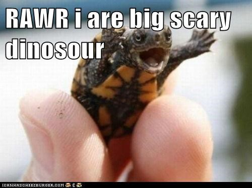 RAWR i are big scary dinosour