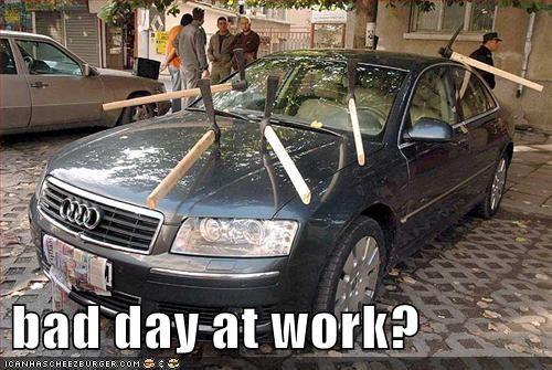 bad day at work?