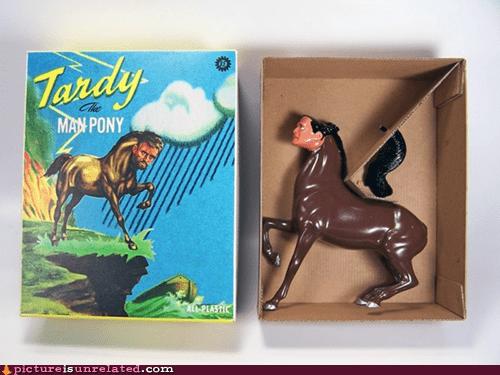 man,pony,tardy,toy,wtf