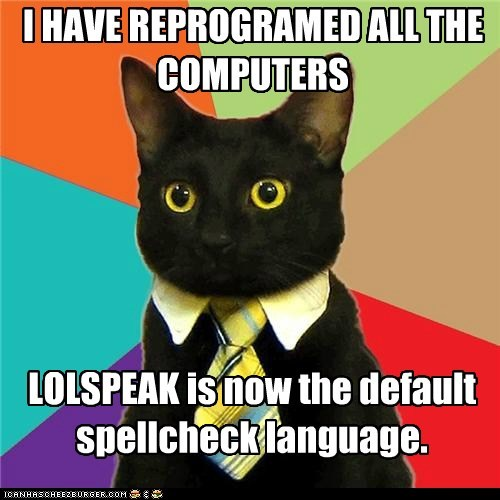 Animal Memes: Business Cat - No Can Has Inglish!