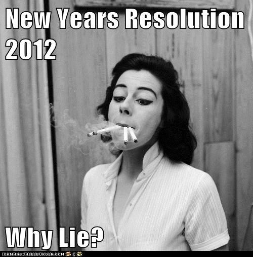 New Years Resolution 2012  Why Lie?