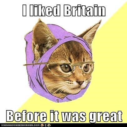 "Hipster Kitty: I Hopped on the Bandwagon When It Was Just ""Pretty OK Britain"""
