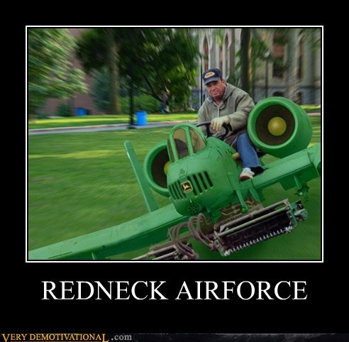 airforce,hilarious,lawnmower,rednecks