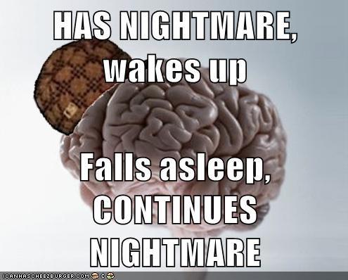 bea arthur,eww,nightmare,scumbag brain,sleep