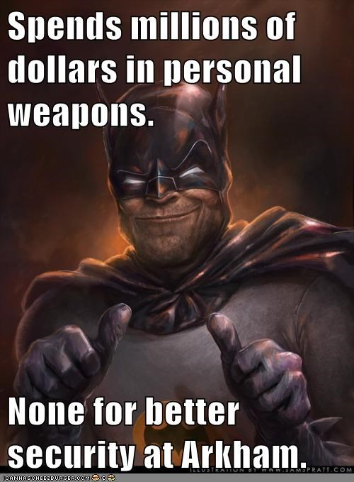 arkham,batman,invest,personal weapons,security,Super-Lols